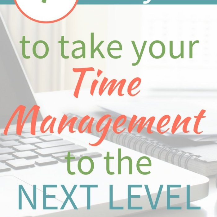 4 Ways to Take Your Time Management to the Next Level