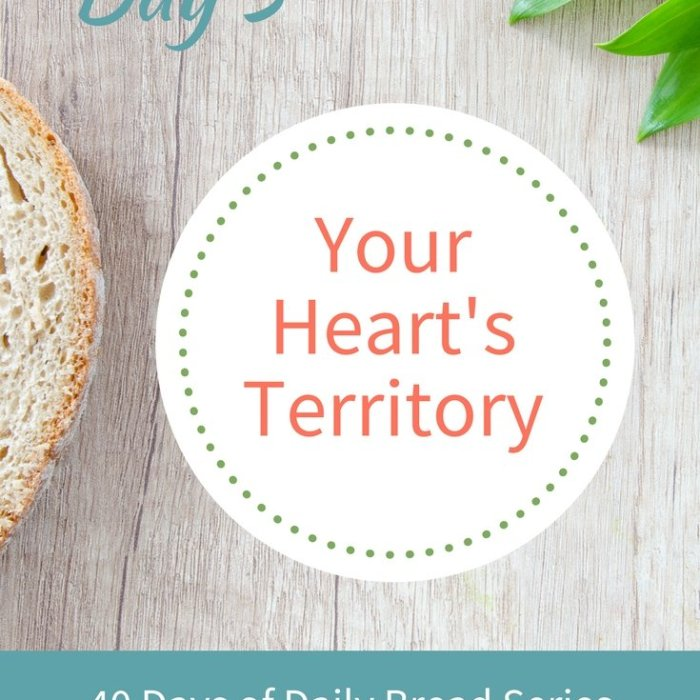 Day 5: Your Heart's Territory