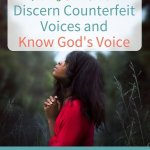 Lose the Frustration: Discern Counterfeit Voices and Know God's Voice