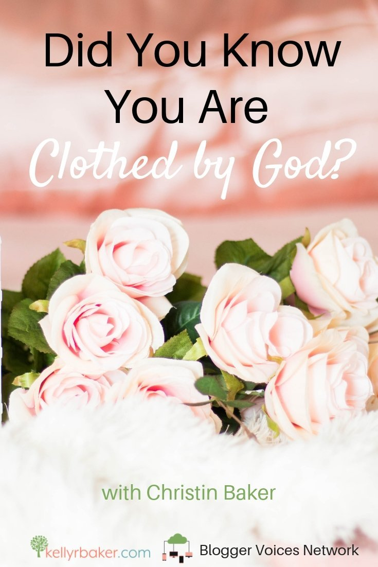 What does it mean to be clothed by God? In this post we share about this biblical truth. Allow this insight to occupy your heart and mind each day! #clothedbygod #thrivinginchrist #bloggervoicesnetwork #garmentsofsplendor #biblicaltruth #robeofrighteousness #interview #collaboration #blogger #spiritualgrowth #brideofchrist