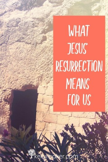 Do you know what Jesus' resurrection means for us? Katrina Hamel unpacks a powerful truth in this post celebrating Easter. #ThrivingInChrist #resurrection #Easter #Jesus #biblicaltruths #Bible