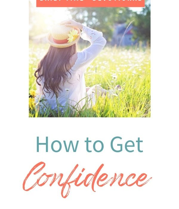 Daily Time™ Devotional: How to Get Confidence