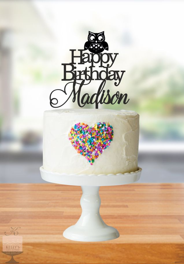 Happy Birthday Madison  Kellys Cake Toppers