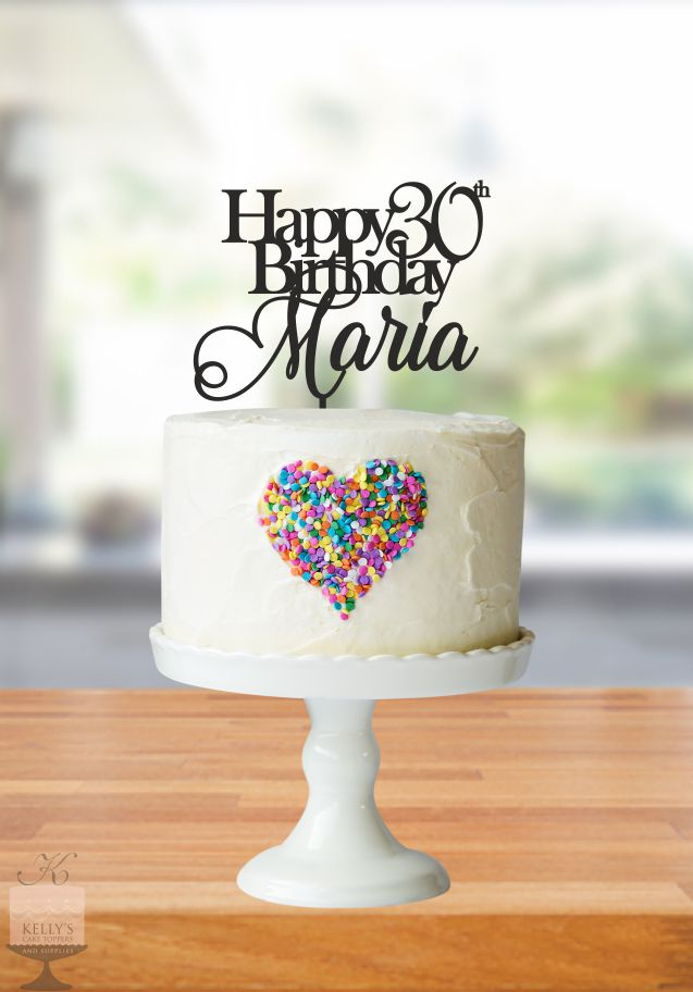 Happy 30th Birthday Maria  Kellys Cake Toppers