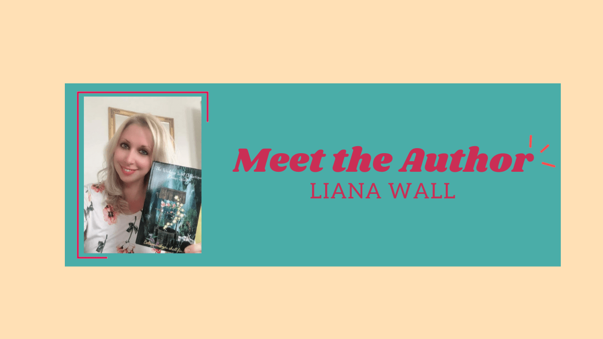 Author Liana Wall