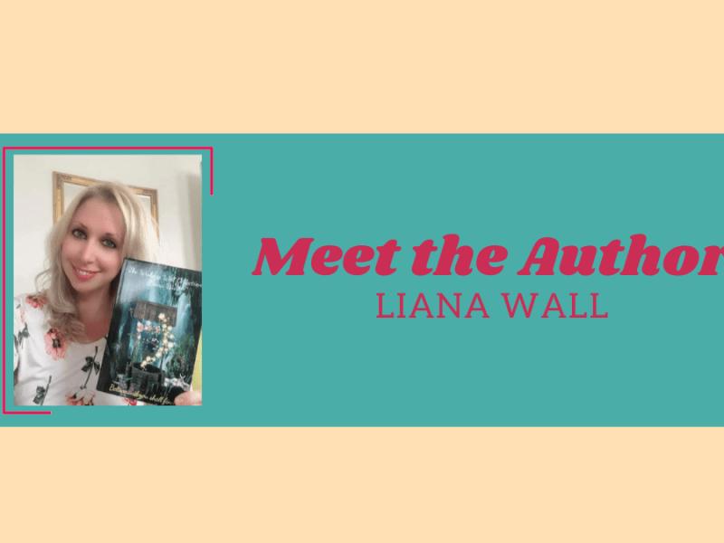 Author Liana Wall