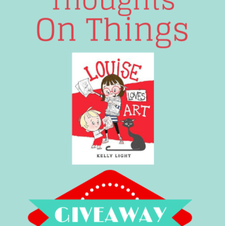 Louise Loves Art Giveaway ends 1/25 #KidBook