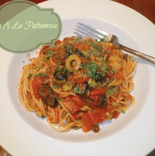 Pasta a la Puttanesca ~ Traditional Old World Recipe
