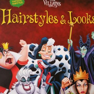 Disney Villains- Hairstyles and Looks (Book)