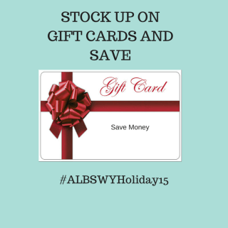 Stock Up on Gift Cards and Save #ALBSWYHoliday15