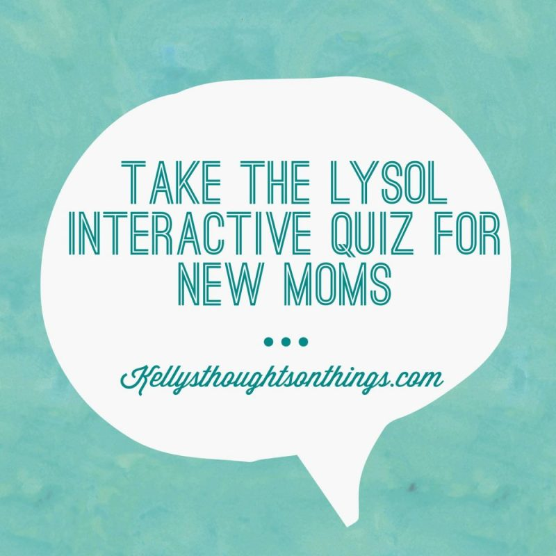 Lysol interactive quiz for New Moms