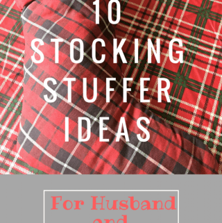 10 Stocking Stuffer Ideas for Husband and Teen Son