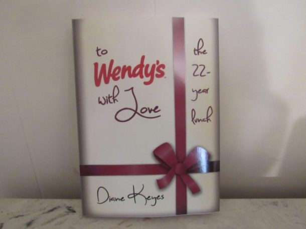 To Wendy's With Love: the 22-year lunch