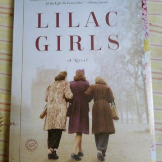 Lilac Girls – A True Story About Real Life World War II Heroine's
