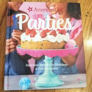Summer Entertaining: American Girl Parties Cookbook