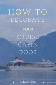 10 Ideas for Cruise Door Decorations - Food Fun & Faraway ...