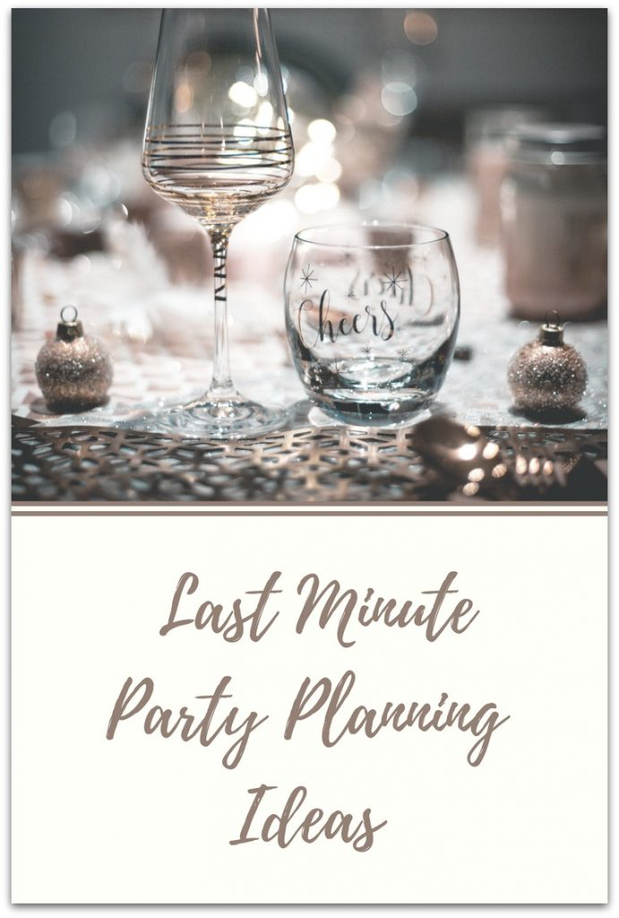 last minute party planning