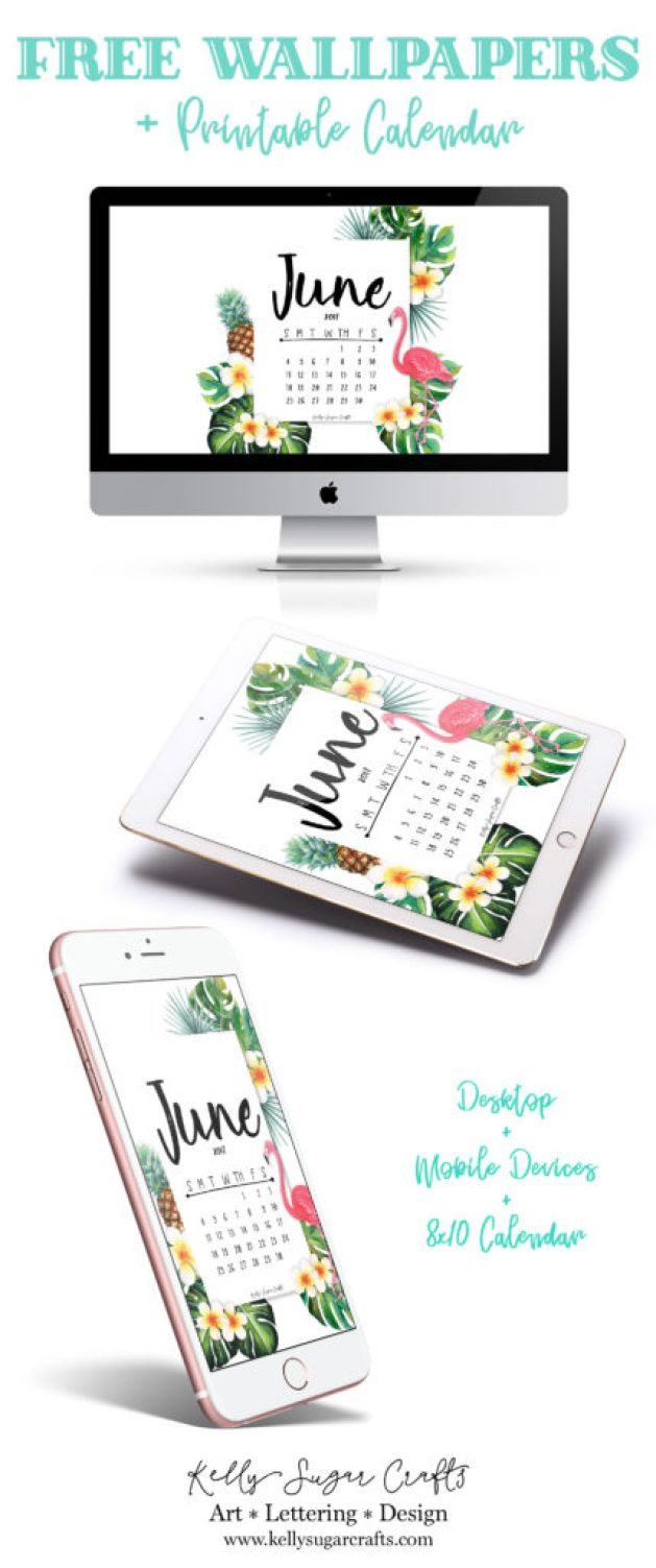 Free Printable June 2017 Calendar and Wallpapers by Kelly Sugar Crafts