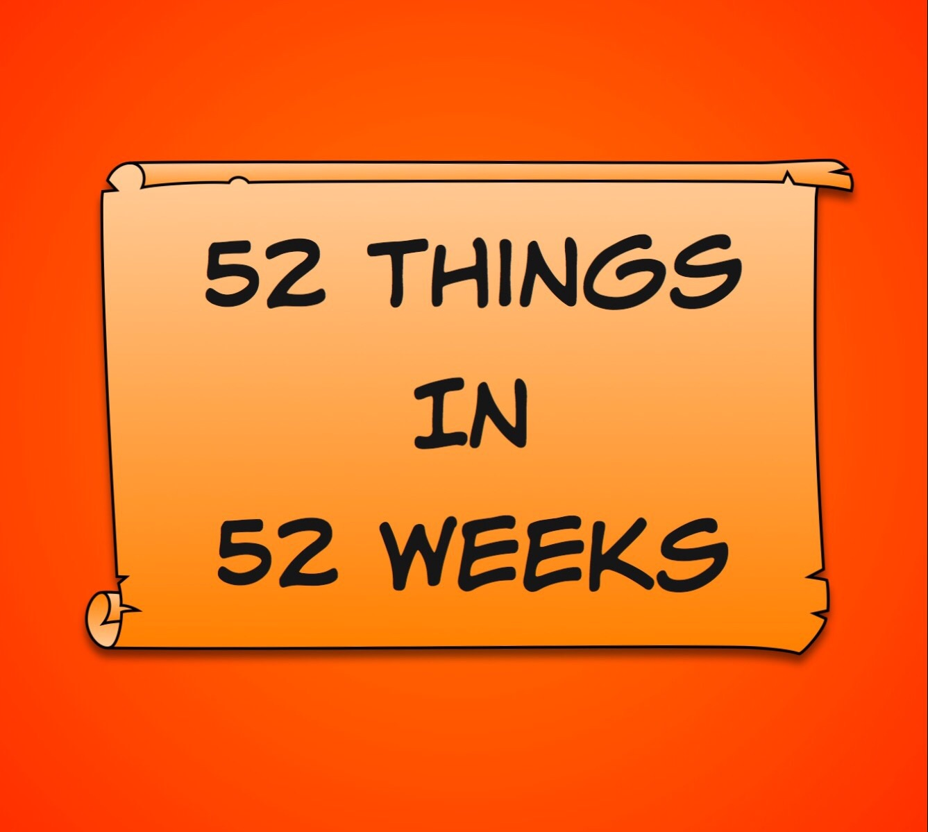 52 things in 52 weeks