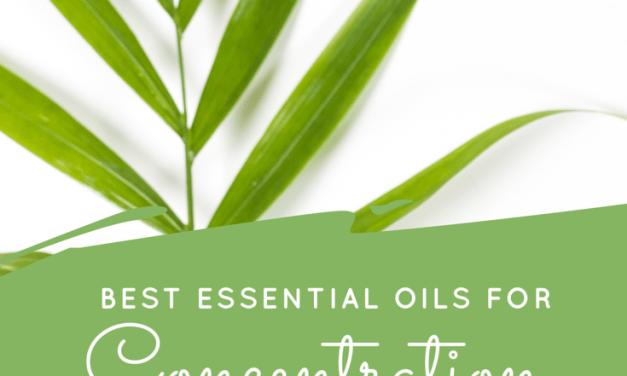 Best Essential Oils for Concentration