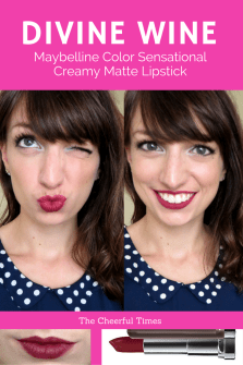 Divine Wine - Maybelline Color Sensational Creamy Matte drugstore lipstick review   The Cheerful Times