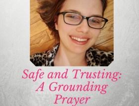 grounding prayer