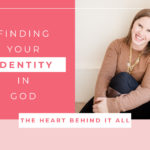 Finding Your Identity in God