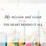 My Mission and Vision