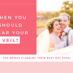 When You Should Wear Your Veil