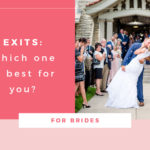 Exits: Which One is Best for You?