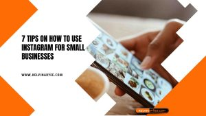 Read more about the article 7 Tips On How To Use Instagram For Small Businesses