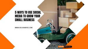 Read more about the article 5 Ways to Use Social Media to Grow Your Small Business