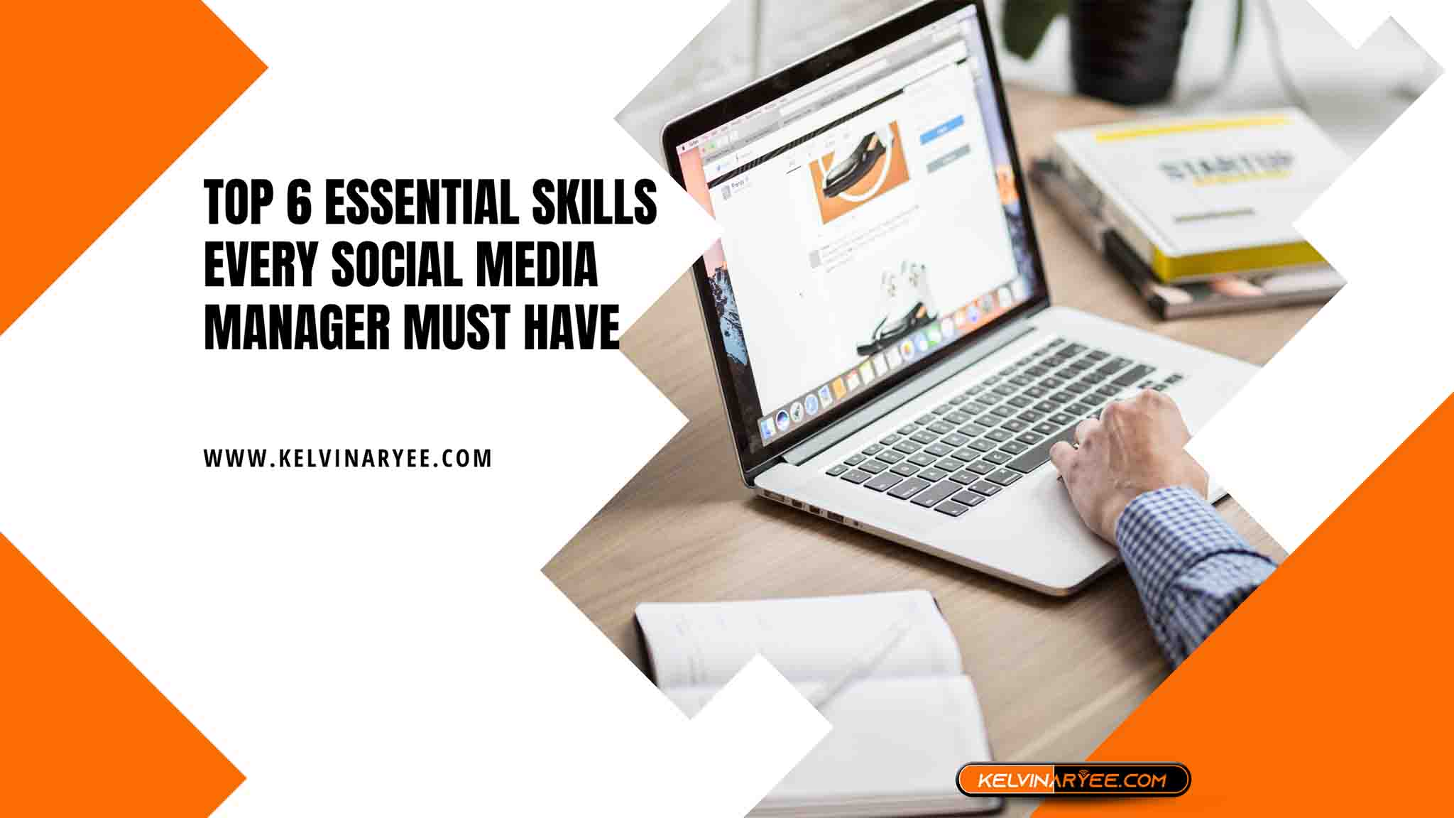 You are currently viewing Top 6 Essential Skills Every Social Media Manager Must Have