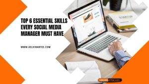 Read more about the article Top 6 Essential Skills Every Social Media Manager Must Have