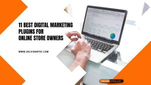 Read more about the article 11 Best Digital Marketing Plugins for Online Store Owners