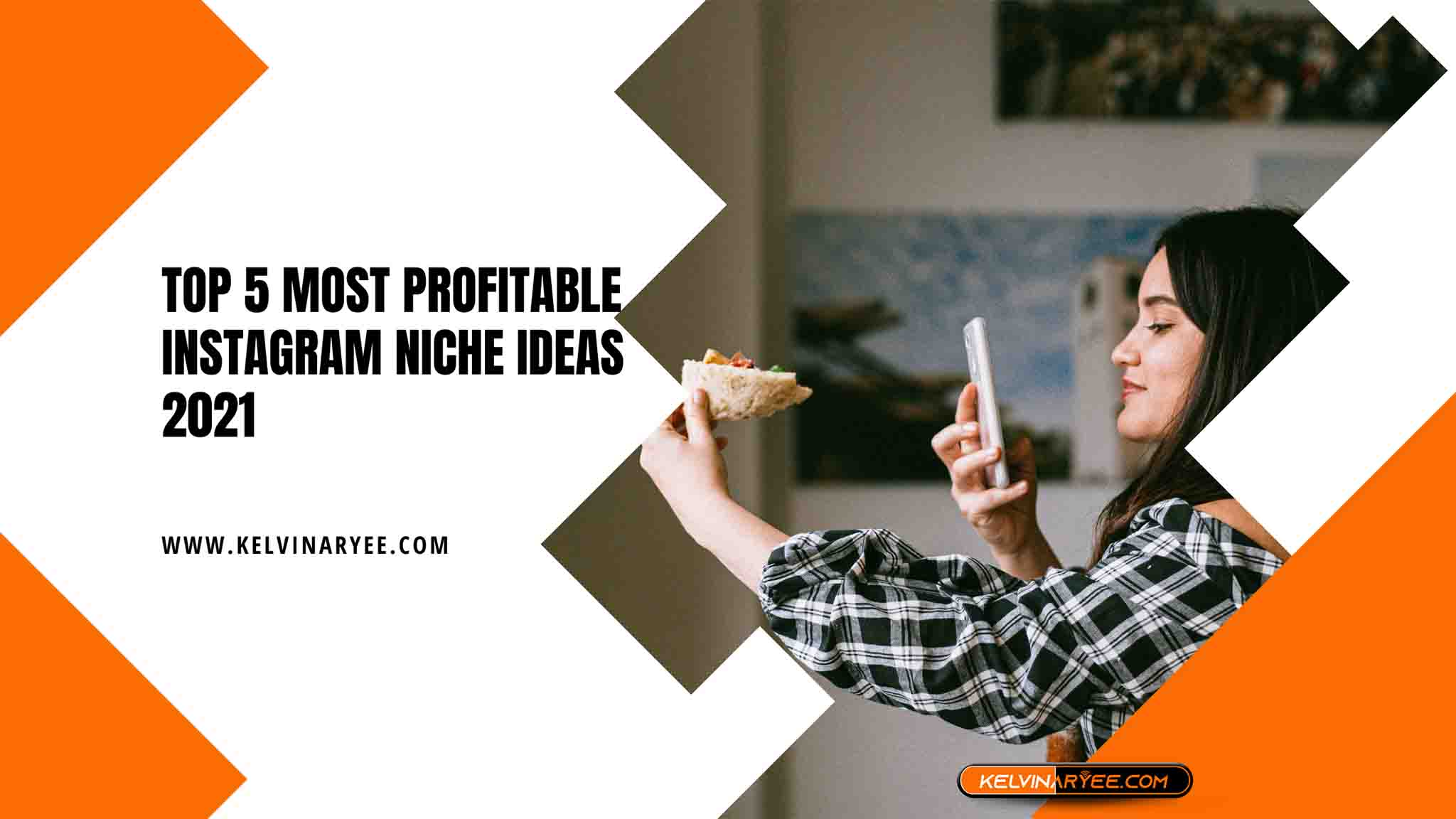 You are currently viewing Top 5 Most Profitable Instagram Niche Ideas 2021