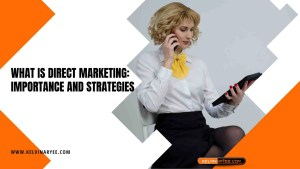 Read more about the article What Is Direct Marketing: Importance and Strategies