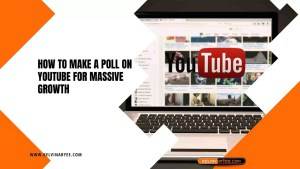 Read more about the article How To Make A Poll On YouTube For Massive Growth