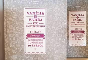 Vanília és Fahéj Ízű Élettörténetek