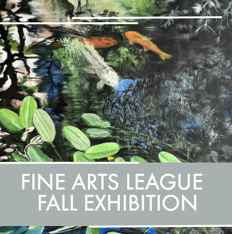 Fine Arts League Fall Exhibition