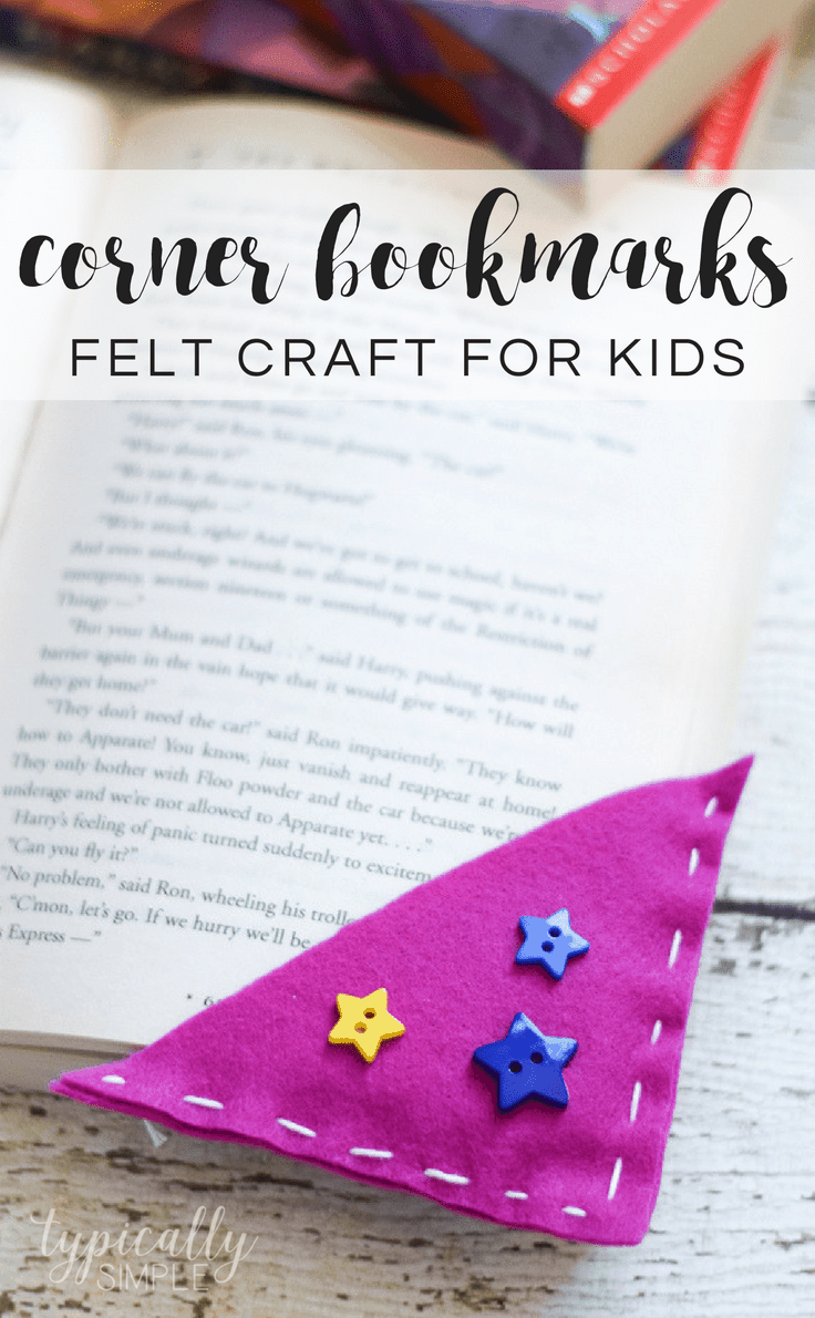 Going out to snag art supplies migh. Corner Bookmarks Easy Beginner Sewing Felt Craft For Kids