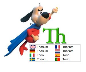 Thorium the under-rated superhero of energy is element #90 on the Periodic Table.