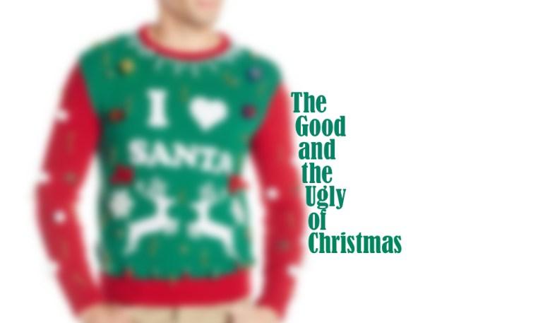 good-and-ugly-of-christmas