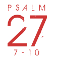 Psalm27-7-10