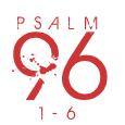 Psalm96-1-6