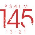 Psalm145-13-21