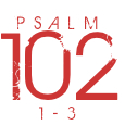 Psalm102-1-3