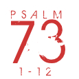 Psalm73-1-12