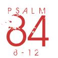Psalm84-8-12