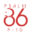 Psalm86-5-10